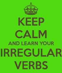 Keep calm learn irr verbs